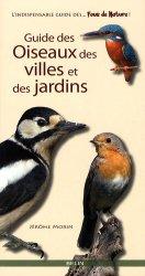 Dernières parutions sur Oiseaux des parcs et des jardins, Guide des oiseaux des villes et des jardins