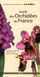 Souvent acheté avec Atlas de répartition des Orchidées de l'Indre, le Guide des orchidées de France