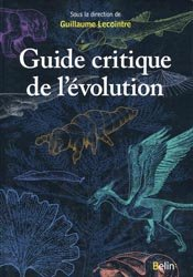 Souvent acheté avec Libellules de France, le Guide critique de l'évolution