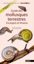 Dernières parutions sur Invertébrés terrestres, Guide des mollusques terrestres