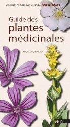 Souvent acheté avec Guide des plantes toxiques et allergisantes, le Guide des plantes médicinales