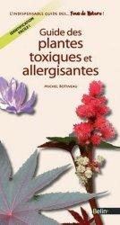 Souvent acheté avec Guide des plantes sauvages comestibles, le Guide des plantes toxiques et allergisantes