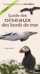 Dernières parutions dans L'indispensable guide des... Fous de nature !, Guide des oiseaux des bords de mer