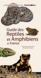 Souvent acheté avec Guide des plantes des villes et des villages, le Guide des reptiles et amphibiens de France
