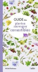 Souvent acheté avec Guide des plantes des villes et des villages, le Guide des plantes sauvages comestibles de France