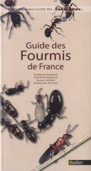 Dernières parutions dans L'indispensable guide des... Fous de nature !, Guide des Fourmis de France