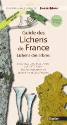 Dernières parutions dans L'indispensable guide des... Fous de nature !, Guide des Lichens de France