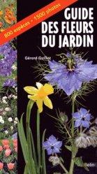 Souvent acheté avec Des papillons dans mon jardin, le Guide des fleurs du jardin
