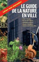 Dernières parutions dans belin sciences, Guide de la nature en ville
