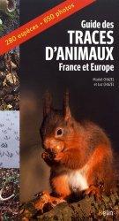 Dernières parutions sur Traces d'animaux, Guides des traces d'animaux - France et Europe