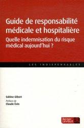 Souvent acheté avec Soigner sans riques ?, le Guide de responsabilité médicale et hospitalière