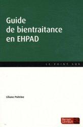 Souvent acheté avec La sexualité des personnes âgées, le Guide de bientraitance en EHPAD