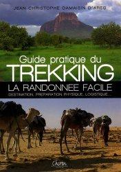 Dernières parutions dans Sport pratique, Guide pratique du Trekking. La randonnée facile