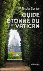 Dernières parutions sur Guides Rome, Guide étonné du Vatican