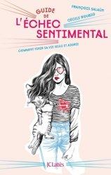Dernières parutions dans Essais et documents, Guide de l'échec sentimental