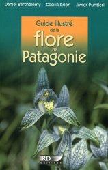 Dernières parutions sur Flores étrangères, Guide illustré de la flore de Patagonie