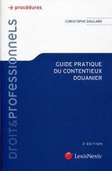 Dernières parutions sur Douanes, Guide pratique du contentieux douanier. 2e édition