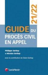 Nouvelle édition Guide du procès civil en appel