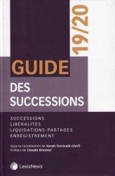 Dernières parutions sur Successions et libéralités, Guide des successions et des libéralités. Edition 2019-2020
