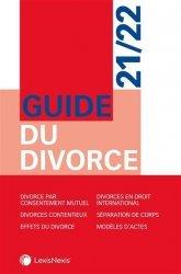 Nouvelle édition Guide du divorce. Edition 2020-2021