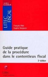 Dernières parutions sur Contentieux fiscaux, Guide pratique de la procédure dans le contentieux fiscal. 3ème édition