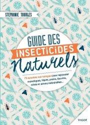 Souvent acheté avec Dictionnaire d'entomologie, le Guides des insecticides naturels - 75 recettes non toxiques pour repousser moustiques, tiques, puces, fourmis, mites et autres indésirables