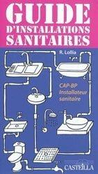 Souvent acheté avec L'électricité dans l'habitat, le Guide d'installations sanitaires