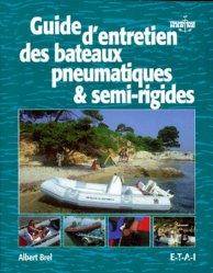 Dernières parutions sur Entretien des bateaux, Guide d'entretien des bateaux pneumatiques & semi-rigides