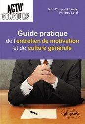 Dernières parutions dans Actu' Concours, Guide pratique de l'entretien de motivation et de culture générale
