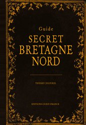 Dernières parutions dans TOURISME, Guide secret Bretagne Nord