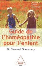 Dernières parutions dans guide, Guide de l'homéopathie pour l'enfant