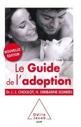 Dernières parutions sur Filiation et adoption, Guide de l 'adoption