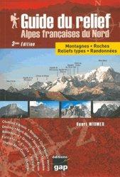 Dernières parutions sur Guides géologiques, Guide du relief des Alpes françaises du Nord