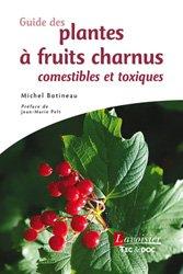 Souvent acheté avec Guide des plantes toxiques et allergisantes, le Guide des plantes à fruits charnus comestibles et toxiques