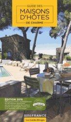 Nouvelle édition Guide maisons d'hôtes de charme en France