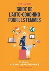 Dernières parutions sur Connaissance et affirmation de soi, Guide de l'auto-coaching pour les femmes 2e Ed.actualisée