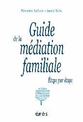 Dernières parutions sur Assistant social, Guide de la médiation familiale