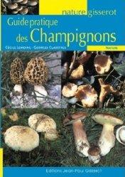 Souvent acheté avec Les plantes des montagnes, le Guide pratique des Champignons
