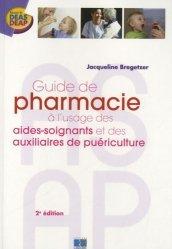Souvent acheté avec Le lexique des aides-soignants et des auxiliaires de puériculture, le Guide de pharmacie à l'usage des aides-soignants et des auxiliaires de puériculture