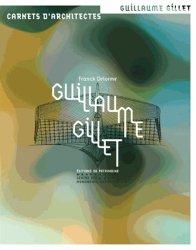 Dernières parutions dans Carnets d'architectes, Guillaume Gillet