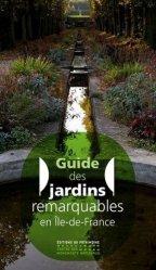 Dernières parutions sur Histoire des jardins - Jardins de référence, Guide des jardins remarquables d'Ile-de-France
