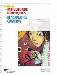 Souvent acheté avec La maladie d'Alzheimer cahier d'activités 2, le Guide des meilleures pratiques de réadaptation cognitive