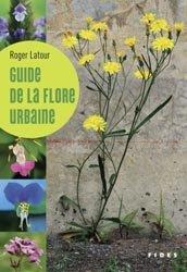 Souvent acheté avec Le guide de la forêt pour tous, le Guide de la flore urbaine