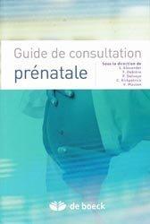 Souvent acheté avec Médicaments et grossesse, le Guide de consultation prénatale