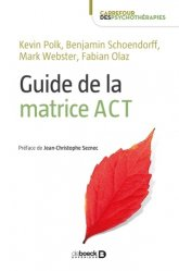 Dernières parutions dans Carrefour des psychothérapies, Guide de la matrice ACT rechargment cartouche, rechargement balistique
