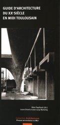 Dernières parutions dans Architectures, Guide d'architecture du XXe siècle en Midi toulousain