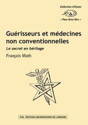 Dernières parutions dans Pour Ainsi Dire, Guérisseurs et médecines non conventionnelles