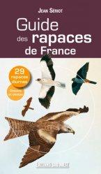 Souvent acheté avec Le gypaète barbu, le Guide des rapaces de France