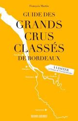 Dernières parutions sur Crus et vignobles, Guide des grands crus classés