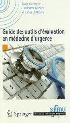 Dernières parutions dans Références en médecine d'urgence, Guide des outils d'évaluation en médecine d'urgence https://fr.calameo.com/read/000015856c4be971dc1b8